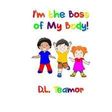 I'm the Boss of My Body!