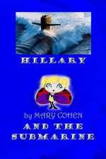 Hillary and the Submarine