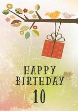 Happy Birthday 10