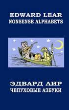 Nonsense Alphabets. the Owl and the Pussycat