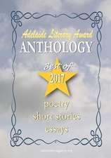 Adelaide Literary Awards 2017 Anthology