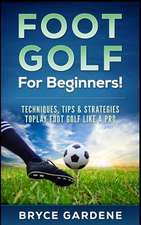 Footgolf for Beginners