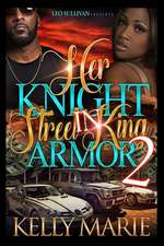 Her Knight in Street King Armor 2
