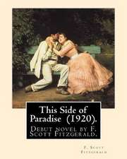 This Side of Paradise (1920). by