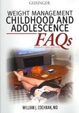 WEIGHT MANAGEMENT: CHILDHOOD AND ADOLESCENCE FAQS
