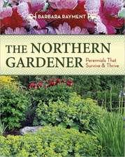 The Northern Gardener: Perennials That Survive and Thrive