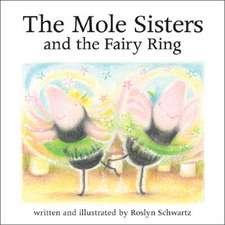 The Mole Sisters and Fairy Ring