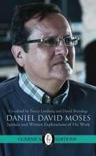 Daniel David Moses: Spoken & Written Explorations of His Work