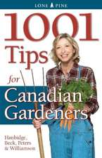 1001 Tips for Canadian Gardeners