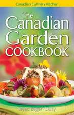 The Canadian Garden Cookbook