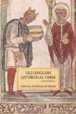 Old English Liturgical Verse:  A Student Edition
