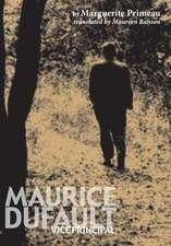Maurice Dufault: Vice Principal