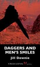 Daggers and Men's Smiles