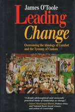 Leading Change: Overcoming the Ideology of Comfort and the Tyranny of Custom