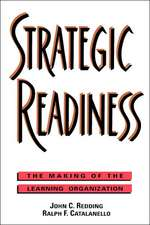 Strategic Readiness: The Making of the Learning Organization