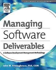 Managing Software Deliverables: A Software Development Management Methodology