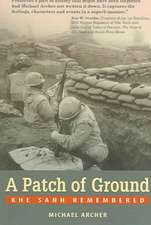 A Patch of Ground: Khe Sanh Remembered
