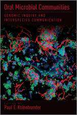 Oral Microbial Communities:  Genomic Inquiry and Interspecies Communication