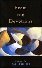From the Devotions:  Poems