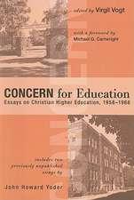 Concern for Education:  Essays on Christian Higher Education, 1958-1966