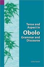 Tense and Aspect of Obolo Grammar and Discourse