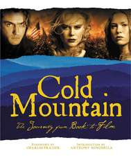 Cold Mountain: The Journey from Book to Film