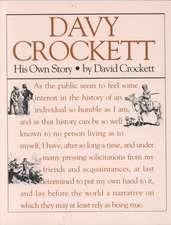 Davy Crockett:  A Narrative of the Life of David Crockett