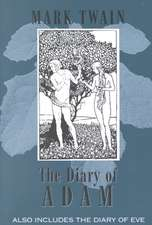 Extracts from Adam's Diary/The Diary of Eve