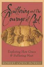 Suffering and the Courage of God