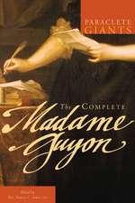 The Complete Madame Guyon