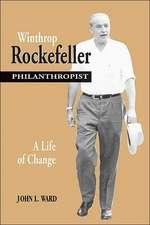 Winthrop Rockefeller, Philanthropist: A Life of Change