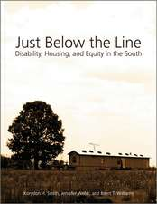 Just Below the Line: Disability, Housing, and Equity in the South