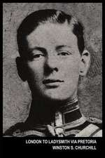 London To Ladysmith Via Pretoria (The Boer War)