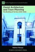 Zionist Architecture and Town Planning