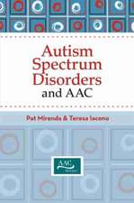 Autism Spectrum Disorders and AAC