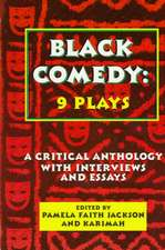 Black Comedy - 9 Plays:  A Critical Anthology with Interviews and Essays