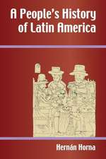 A People's History of Latin America