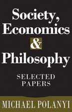 Society, Economics, and Philosophy:  Selected Papers