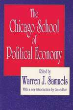The Chicago School of Political Economy