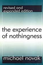 The Experience of Nothingness:  Revised and Expanded Edition