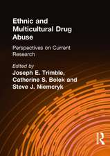 Ethnic and Multicultural Drug Abuse
