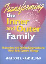 Transforming the Inner and Outer Family