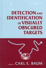 Detection & Identification of Visually Obscured Targets