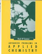 Advanced Problems in Applied Chemistry