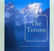 Exploration of the Tetons
