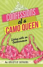 Confessions of a Camo Queen:  Living with an Outdoorsman