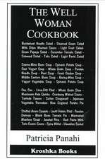 Well-Woman Cookbook: Delicious Vegetarian Recipes for Optimum Health