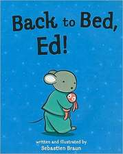 Back to Bed, Ed