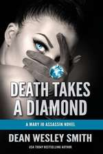 Death Takes a Diamond: A Mary Jo Assassin Novel