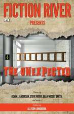 Fiction River Presents: The Unexpected